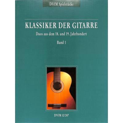 Klassiker der Gitarre 1 Duos
