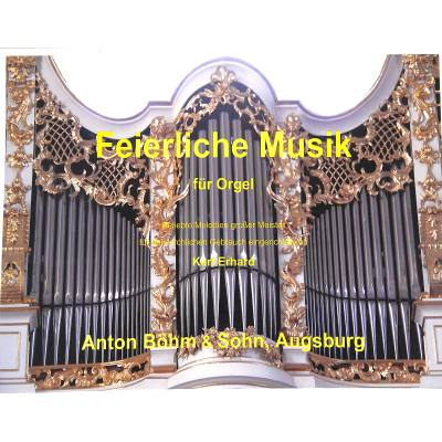 Feierliche Musik für Orgel