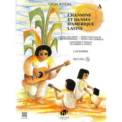 Chansons et danses d'amerique latine a