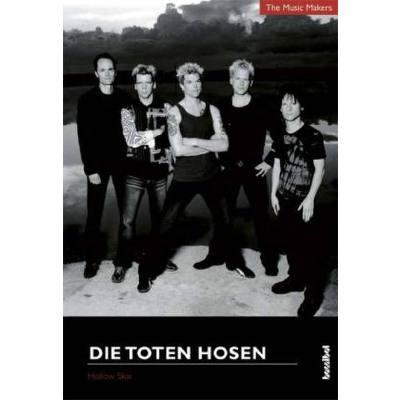 DIE TOTEN HOSEN - THE MUSIC MAKERS