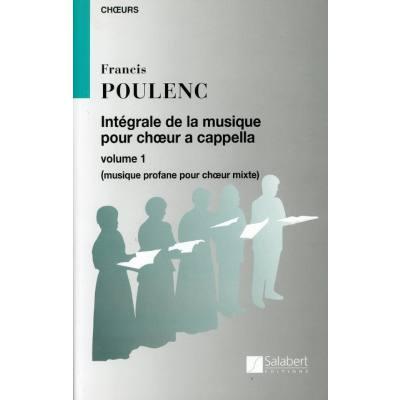 Integrale de la musique pour choeur a cappella 1