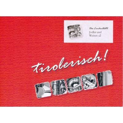 TIROLERISCH - DAS LINDENBLATTL
