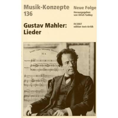 Musik Konzepte 136 - Gustav Mahler - Lieder