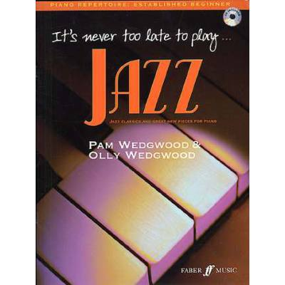 Faber Music Wedgwood Pam - It´s Never Too Late To Play Jazz + Cd Piano - broschei