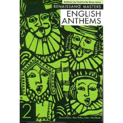 ENGLISH ANTHEMS 2 (RENAISSANCE MASTERS)