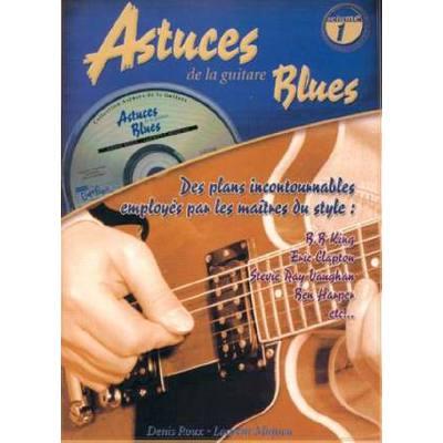 ASTUCES DE LA GUITARE 1 - BLUES