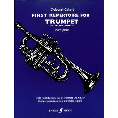 Faber Music Calland Deborah - First Repertoire For Trumpet And Piano jetztbilligerkaufen