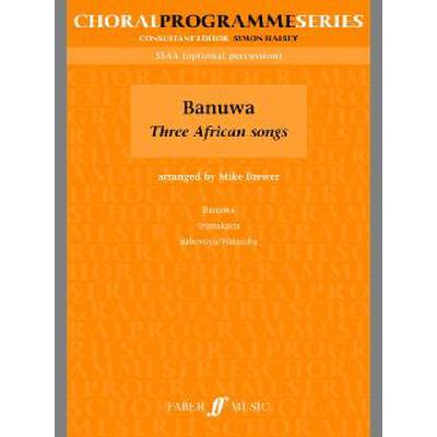 Faber Music Brewer Mike - Banuwa : Three African Song Upper Voices - broschei