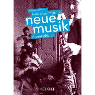 Freie Ensembles Fuer Neue Musik In Deutschland
