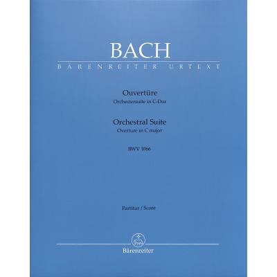 Ouvertüre (Orchestersuite) 1 C-Dur BWV 1066