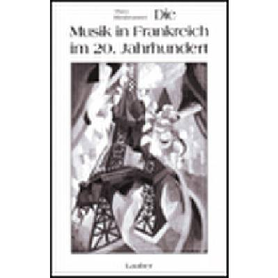 die-musik-in-frankreich-im-20-jahrhundert