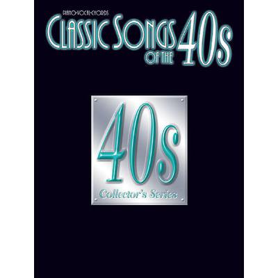 CLASSIC SONGS OF THE 40´S