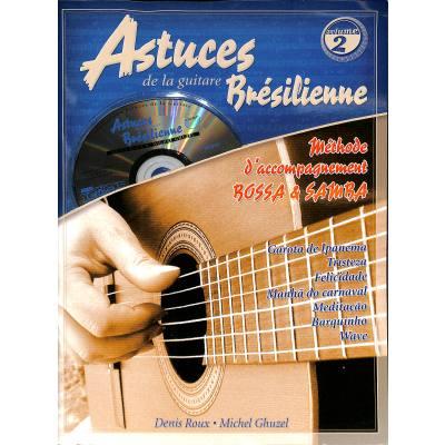 ASTUCES DE LA GUITARE BRESILIENNE 2