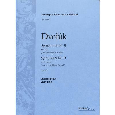 Sinfonie 9 e-moll op 95 (aus der neuen Welt)