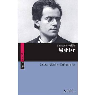 mahler-leben-werk-dokumente