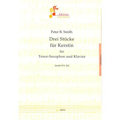 3 Stuecke Fuer Kerstin Smith Wv 283