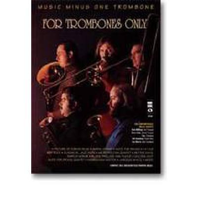 for-trombones-only