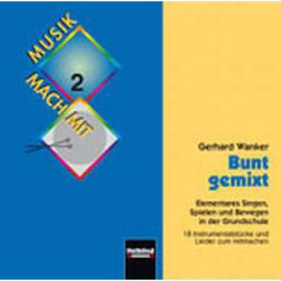 Bunt Gemixt - Musik Mach Mit 2