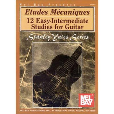 ETUDES MECANIQUES - 12 EASY INTERMEDIATE