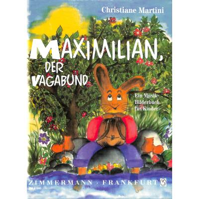 MAXIMILIAN DER VAGABUND
