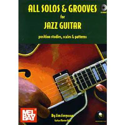 ALL SOLOS & GROOVES FOR JAZZ GUITAR