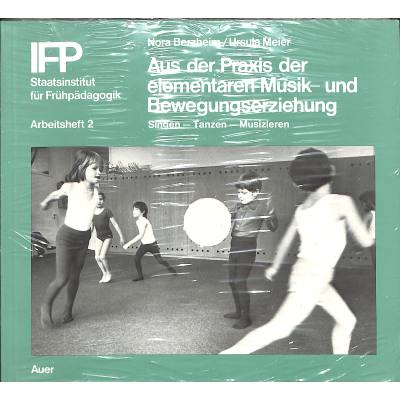 Aus Der Praxis Der Elementaren Musik Und Bewegu...