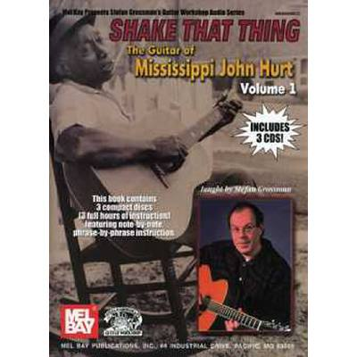 shake-that-thing-1-the-guitar-of-mississippi-john-hurt-