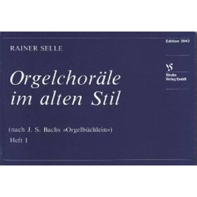Orgelchoraele Im Alten Stil 1