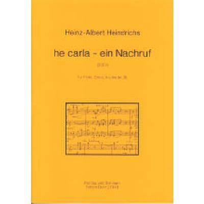 HE CARLA - EIN NACHRUF (2007)
