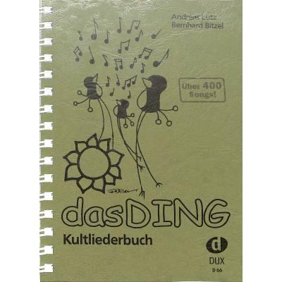 Das Ding 1 - Kultliederbuch