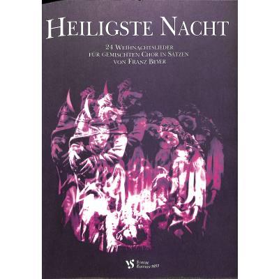 heiligste-nacht-24-weihnachtslieder-fuer-gemischten-chor