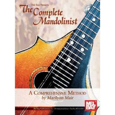 COMPLETE MANDOLINIST - A COMPREHENSIVE METHOD