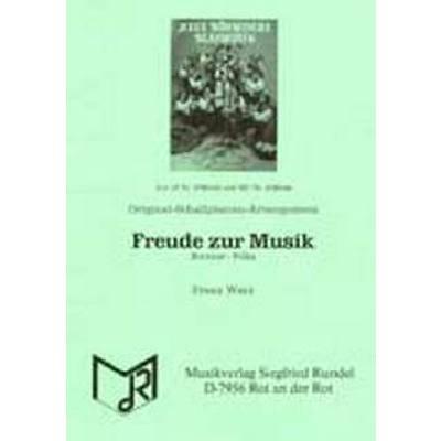 Freude Zur Musik - Bravour Polka