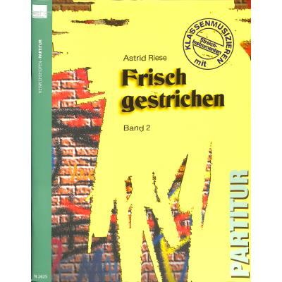 FRISCH GESTRICHEN 2