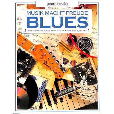 MUSIK MACHT FREUDE BLUES