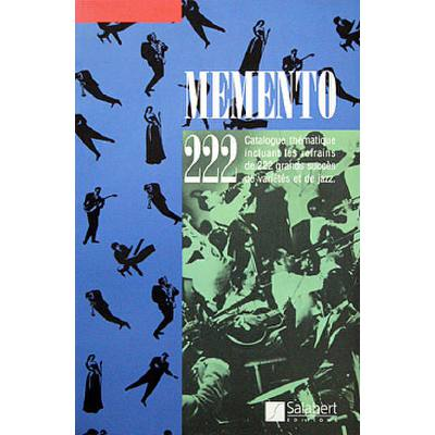 MEMENTO 222 - CATALOGUE THEMATIQUE INCLUANT