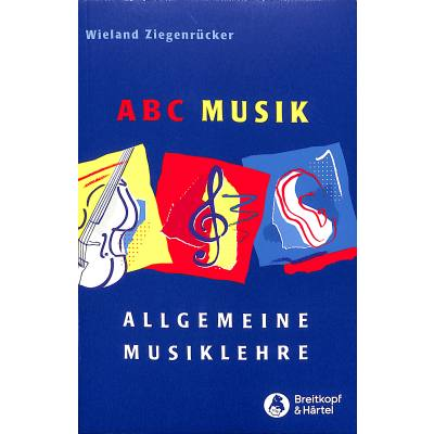 ABC MUSIK - ALLGEMEINE MUSIKLEHRE