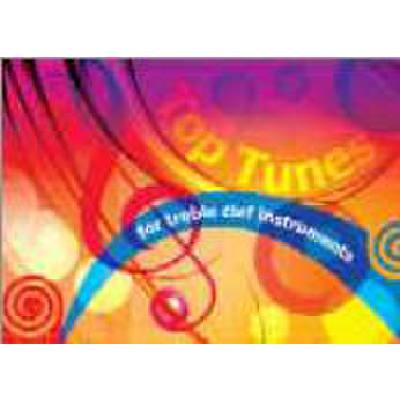TOP TUNES FOR TREBLE CLEF INSTRUMENTS