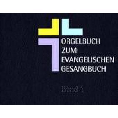 ORGELBUCH ZUM EVANGELISCHEN GESANGBUCH 1 + 2