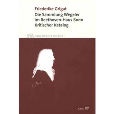 Die Sammlung Wegeler Im Beethoven Haus Bonn