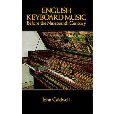 ENGLISH KEYBOARD MUSIC BEFORE THE 19TH CENTURY
