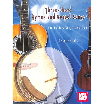 101 THREE CHORD HYMNS + GOSPEL SONGS