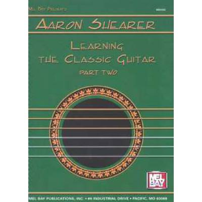 Learning the classic guitar 2