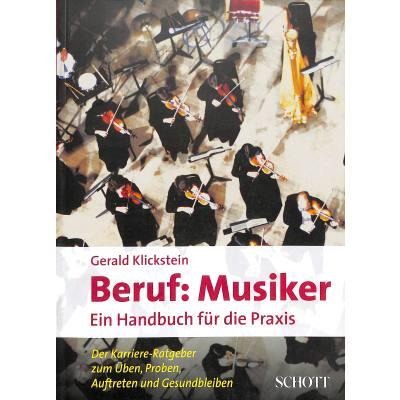 Beruf Musiker - ein Handbuch für die Praxis