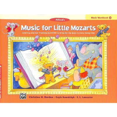 MUSIC FOR LITTLE MOZARTS - MUSIC WORKBOOK 1