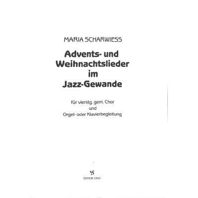 ADVENTS + WEIHNACHTSLIEDER IM JAZZ GEWANDE
