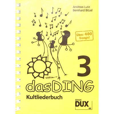 DAS DING 3 - KULTLIEDERBUCH