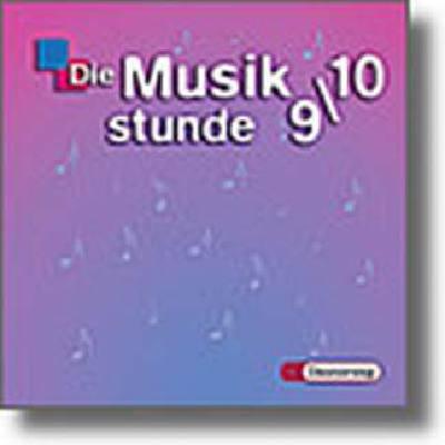 die-musikstunde-9-10-neubearbeitung-zusatzmaterial