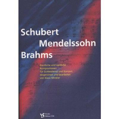 Schubert Mendelssohn Brahms