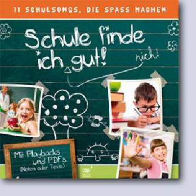 schule-finde-ich-gut-8-coole-schulsongs